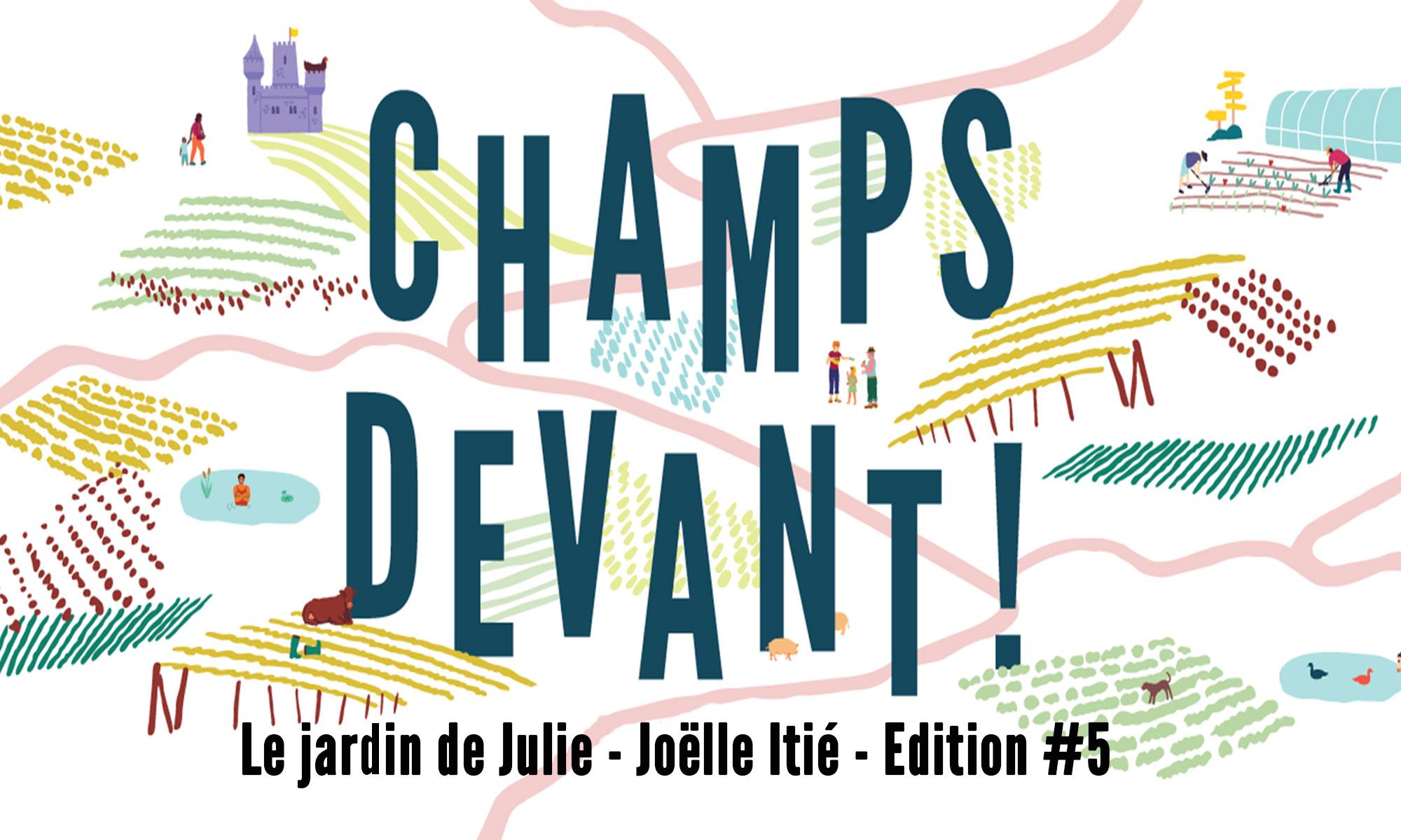 Visite du Jardin de Julie - Champ devant #5